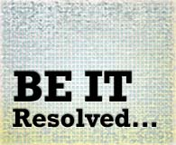 Be it resolved